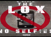 The Lox - No Selfies