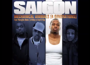 Saigon Feat. Memphis Bleek, Lil Bibby & Kool G Rap - Mechanical Animals