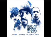 Snoop Dogg - Thats My Work 5 (Full Mixtape)